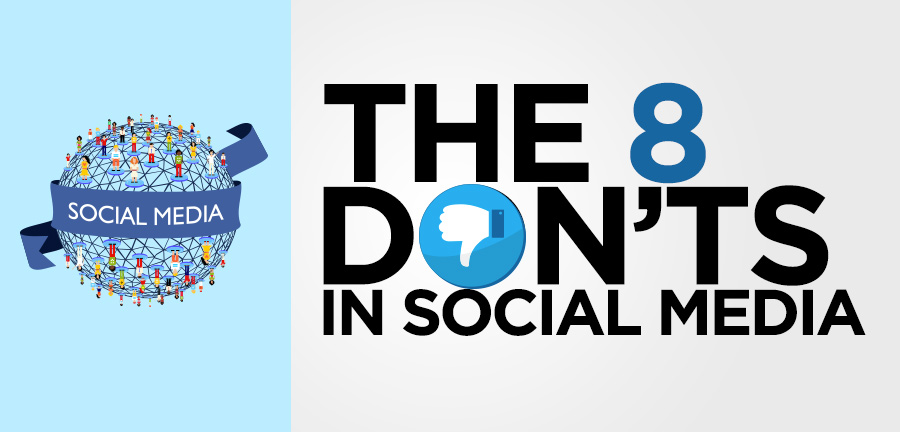 The 8 Don'ts in Social Media