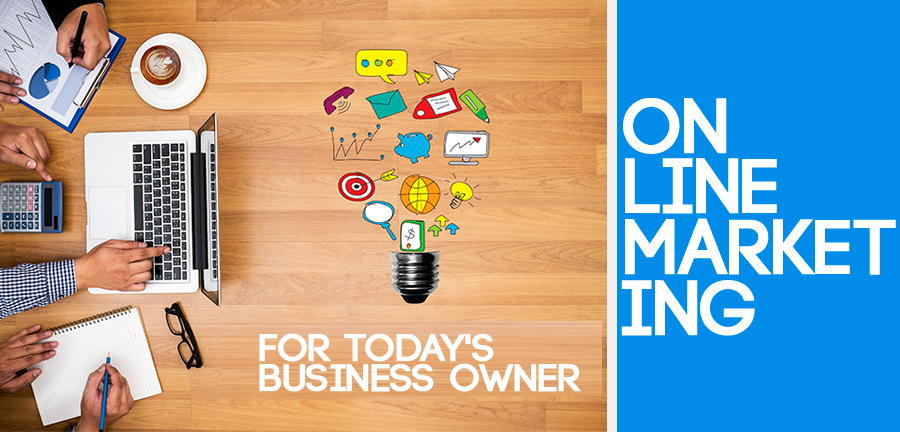 The Importance of Online Marketing for Today's Business Owner